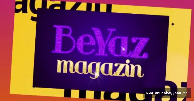 Beyaz Magazin Bilal Özcan ve Sinem Yıldız'la başlıyor!